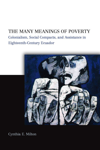 Cover of The Many Meanings of Poverty by Cynthia E. Milton