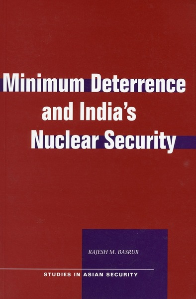 Cover of Minimum Deterrence and India's Nuclear Security by Rajesh M. Basrur