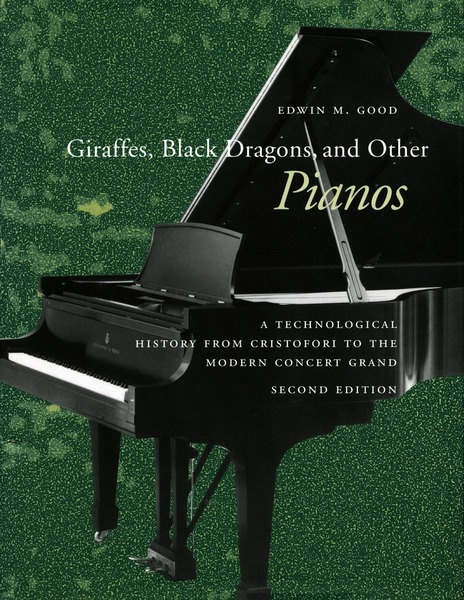 Cover of Giraffes, Black Dragons, and Other Pianos by Edwin M. Good