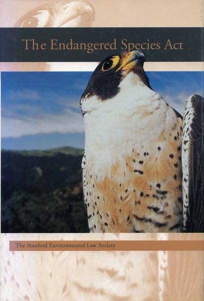 Cover of The Endangered Species Act by The Stanford Environmental Law Society