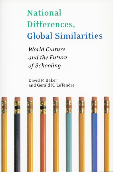 Cover of National Differences, Global Similarities by David Baker and Gerald LeTendre