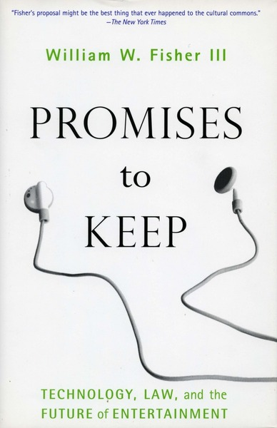 Cover of Promises to Keep by William W. Fisher III