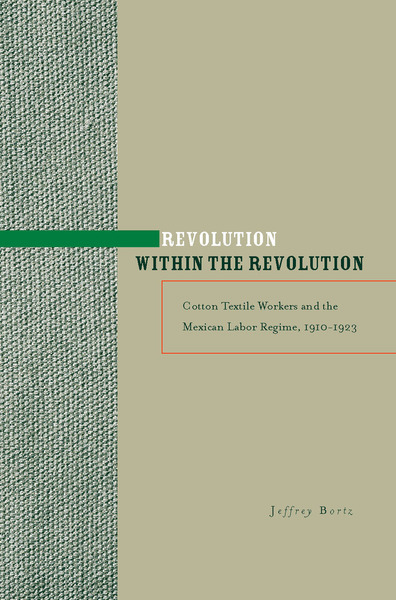 Cover of Revolution within the Revolution by Jeffrey Bortz