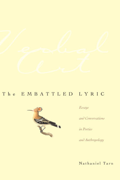 Cover of The Embattled Lyric by Nathaniel Tarn