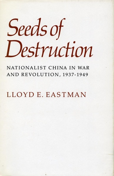 Cover of Seeds of Destruction by Lloyd E. Eastman
