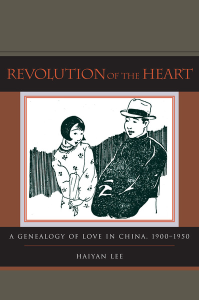 Cover of Revolution of the Heart by Haiyan Lee