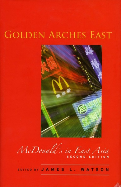 Cover of Golden Arches East by Edited by James L. Watson