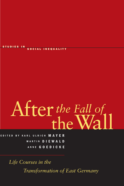 Cover of After the Fall of the Wall by Edited by Martin Diewald, Anne Goedicke, and Karl Ulrich Mayer