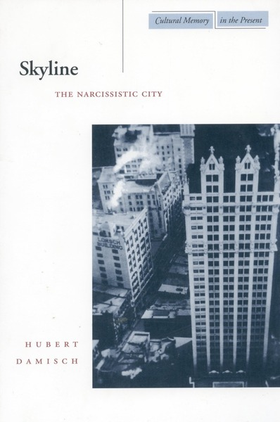 Cover of Skyline by Hubert Damisch Translated by John Goodman