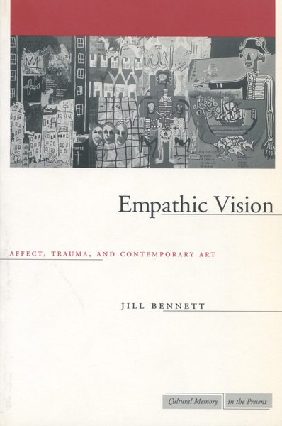 Cover of Empathic Vision by Jill Bennett