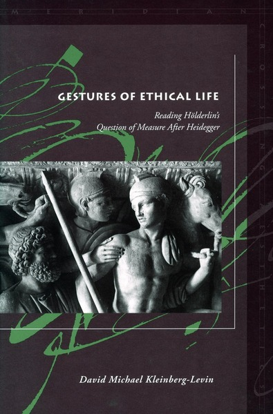 Cover of Gestures of Ethical Life by David Michael Kleinberg-Levin