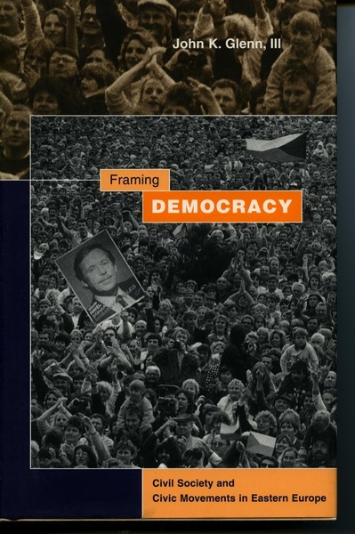 Cover of Framing Democracy by John K. Glenn, III