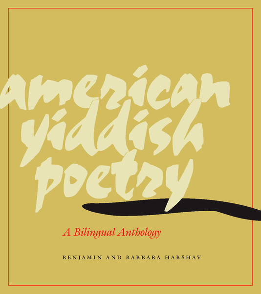 Cover of American Yiddish Poetry by Benjamin Harshav and Barbara Harshav