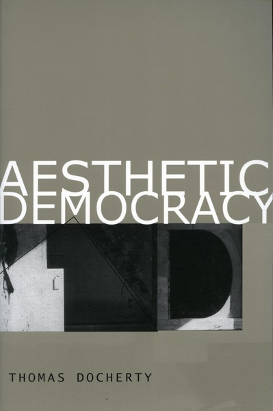 Cover of Aesthetic Democracy by Thomas Docherty