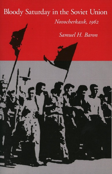 Cover of Bloody Saturday in the Soviet Union by Samuel H. Baron