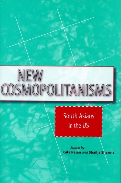 Cover of New Cosmopolitanisms by Edited by Gita Rajan and Shailja Sharma