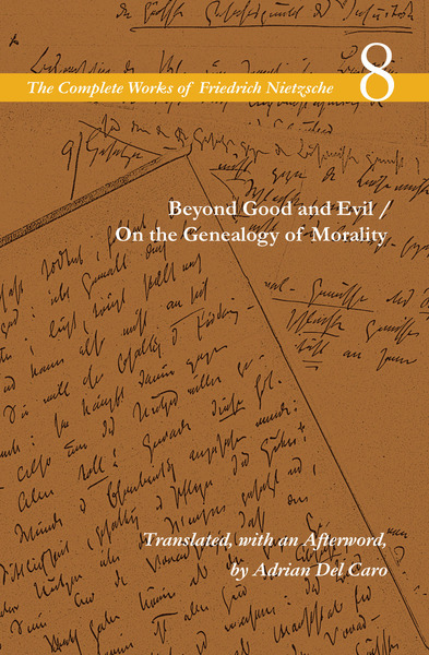 Cover of Beyond Good and Evil / On the Genealogy of Morality by Friedrich Nietzsche, Translated, with an Afterword, by Adrian Del Caro