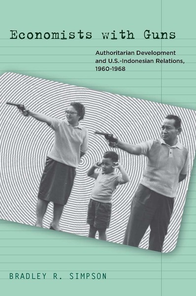 Cover of Economists with Guns by Bradley R. Simpson
