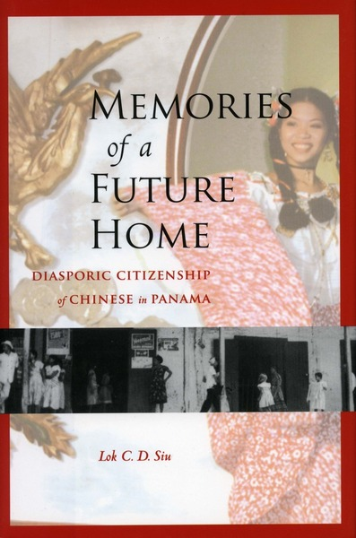 Cover of Memories of a Future Home by Lok C.D. Siu