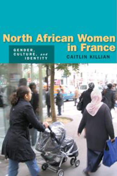 Cover of North African Women in France by Caitlin Killian