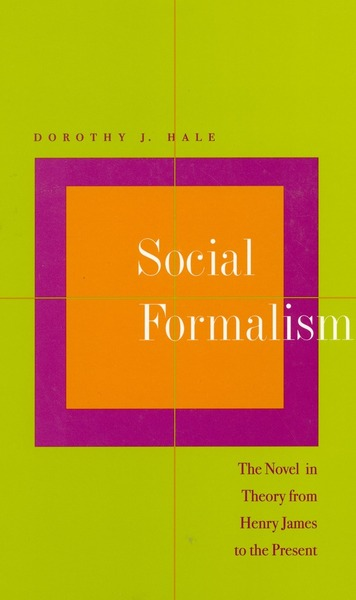 Cover of Social Formalism by Dorothy J. Hale
