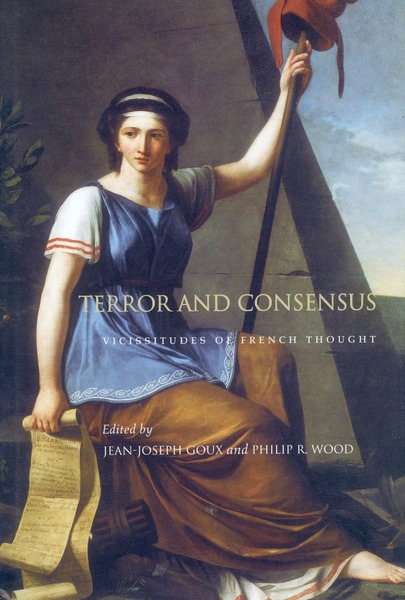 Cover of Terror and Consensus by Edited by Jean-Joseph Goux and Philip R. Wood