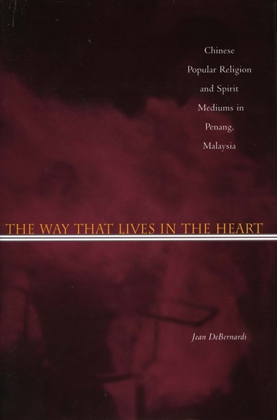 Cover of The Way That Lives in the Heart by Jean DeBernardi