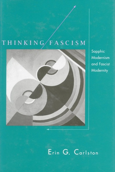 Cover of Thinking Fascism by Erin G. Carlston