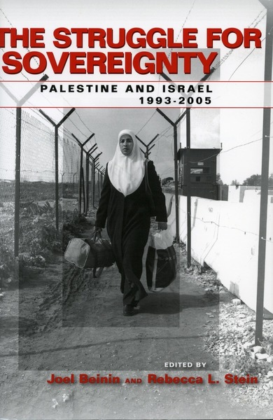 Cover of The Struggle for Sovereignty by Edited by Joel Beinin and Rebecca L. Stein