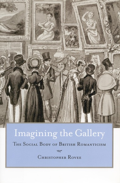 Cover of Imagining the Gallery by Christopher Rovee