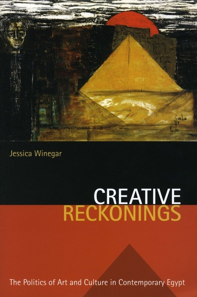 Cover of Creative Reckonings by Jessica Winegar