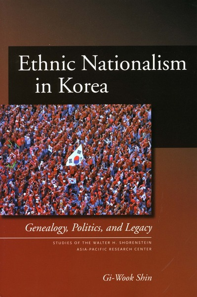 Cover of Ethnic Nationalism in Korea by Gi-Wook Shin