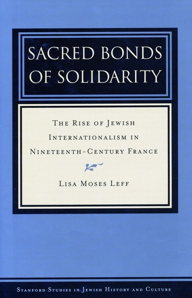 Cover of Sacred Bonds of Solidarity by Lisa Moses Leff