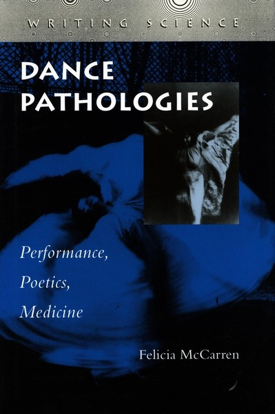 Cover of Dance Pathologies by Felicia McCarren