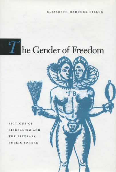Cover of The Gender of Freedom by Elizabeth Maddock Dillon