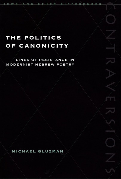 Cover of The Politics of Canonicity by Michael Gluzman