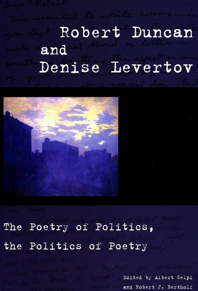 Cover of Robert Duncan and Denise Levertov by Edited by Albert Gelpi and Robert J. Bertholf
