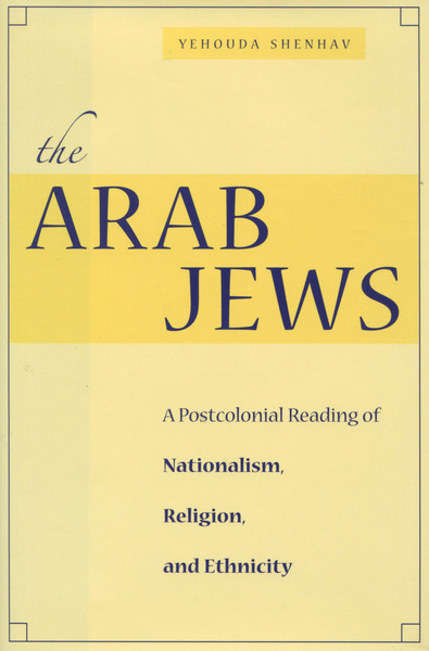 Cover of The Arab Jews by Yehouda Shenhav