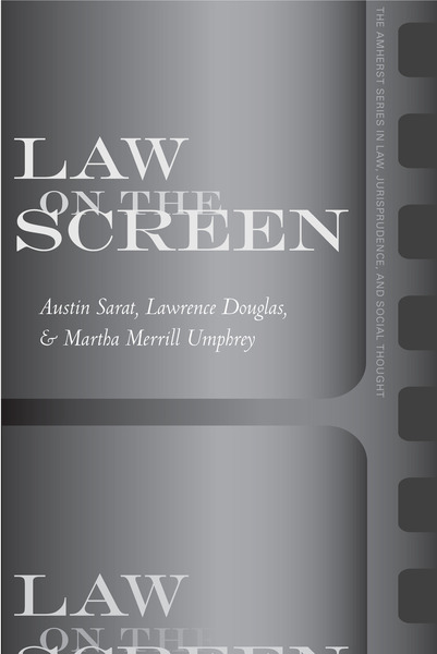 Cover of Law on the Screen by Edited by Austin Sarat, Lawrence Douglas, and Martha Merrill Umphrey