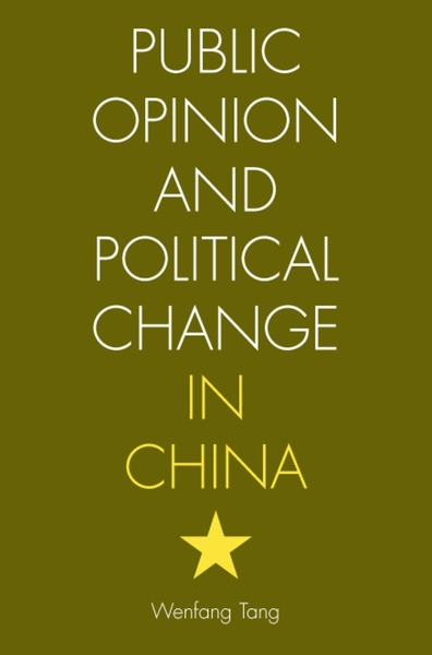 Cover of Public Opinion and Political Change in China by Wenfang Tang