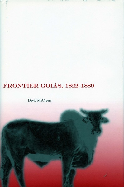 Cover of Frontier Goiás, 1822-1889 by David McCreery