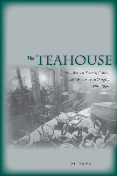 Cover of The Teahouse by Di Wang