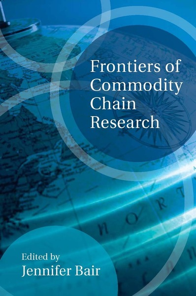 Cover of Frontiers of Commodity Chain Research by Edited by Jennifer Bair