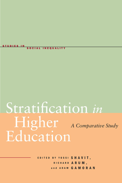 Cover of Stratification in Higher Education by Edited by Yossi Shavit, Richard Arum, and Adam Gamoran
