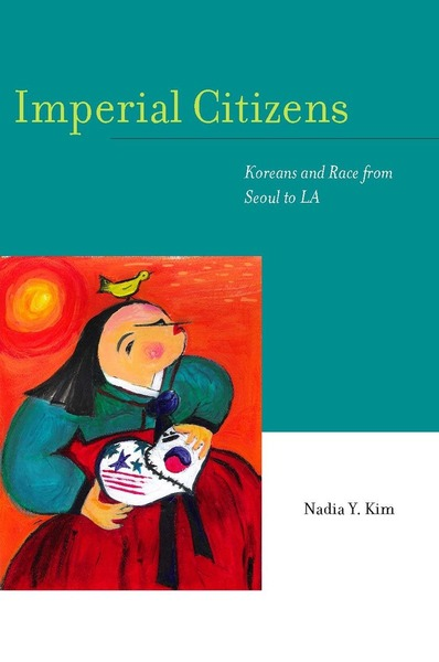 Cover of Imperial Citizens by Nadia Y. Kim