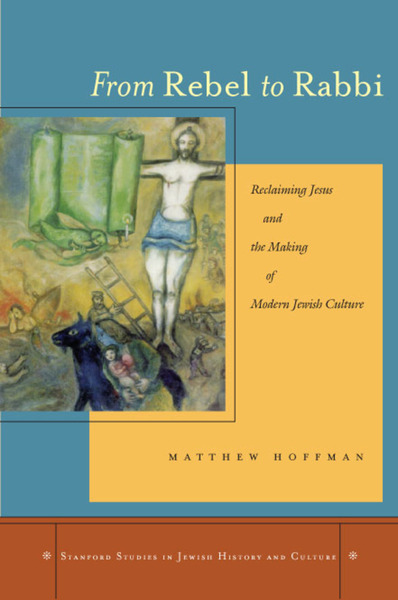 Cover of From Rebel to Rabbi by Matthew Hoffman