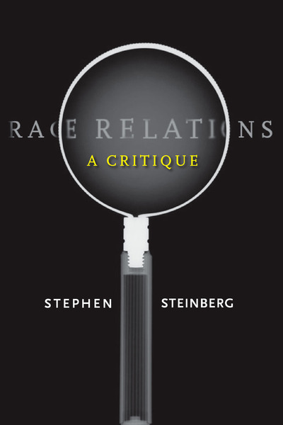 Cover of Race Relations by Stephen Steinberg