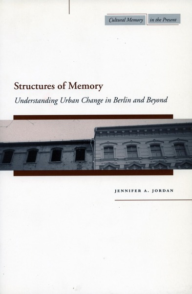 Cover of Structures of Memory by Jennifer A. Jordan