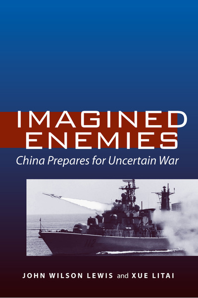 Cover of Imagined Enemies by John Wilson Lewis and Litai Xue
