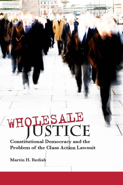 Cover of Wholesale Justice by Martin H. Redish